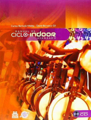 9788480199315: Manual de ciclo indoor avanzado. (Color- Libro+CD) (Deportes)