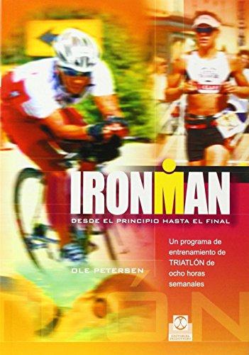 9788480199339: IRONMAN. Programa de entrenamiento de triatlón de ocho horas semanales (Deportes)