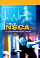 9788480199421: Manual NSCA. Fundamentos del entrenamiento personal (Color) (Deportes)