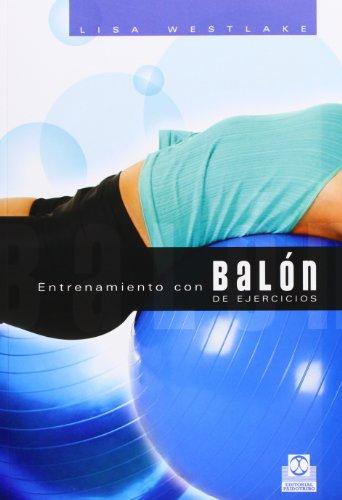 9788480199452: Entrenamiento con balon de ejercicios (Spanish Edition)