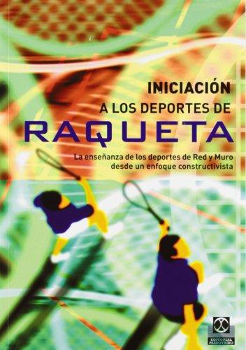 9788480199469: INICIACIÓN A LOS DEPORTES DE RAQUETA