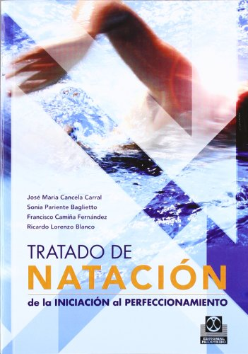 9788480199544: TRATADO DE NATACIÓN. De la iniciación al perfeccionamiento (Deportes)