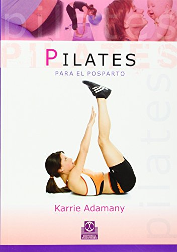 9788480199575: Pilates para el posparto (Spanish Edition)