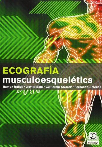 Ecografia musculoesqueletica (Spanish Edition): Ramon Balius, Xavier Sala, Guillermo Alvarez