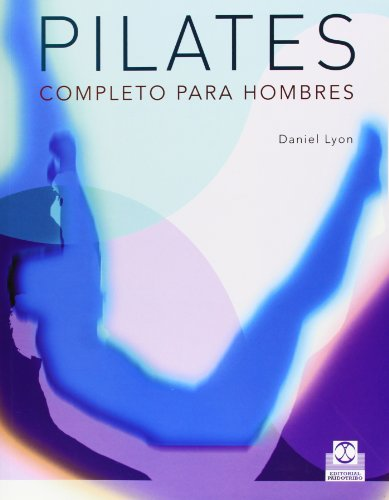 9788480199834: Pilates Completo Para Hombres