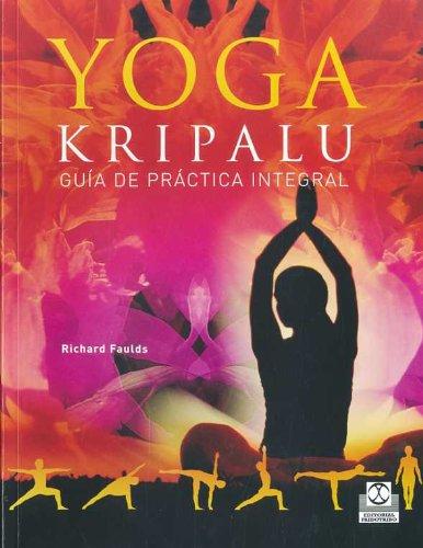 9788480199940: YOGA KRIPALU. Guía de práctica integral (Spanish Edition)