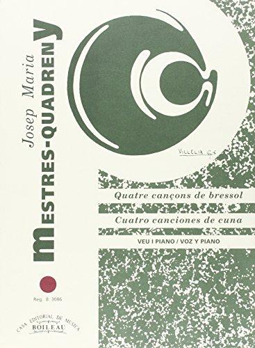 4 Cançons de bressol (J.Brossa): MESTRES QUADRENY, Josep