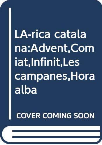 Lírica catalana:Advent,Comiat,Infinit,Les campanes,Hora alba: BLANCAFORT, Manuel/LÓPEZ PICÓ,