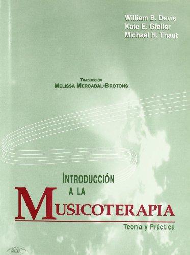 9788480206495: Introducción a la Musicoterapia: Teoría y Práctica