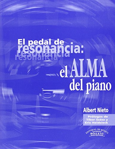 9788480206952: El pedal de la resonancia: el Alma del piano