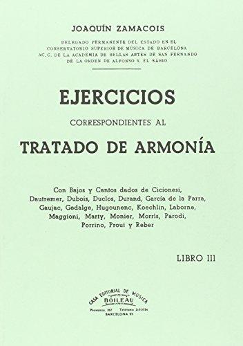 III. EJERCICIOS CORRESPONDIENTES AL TRATADO DE ARMONIA: ZAMACOIS, JOAQUIN