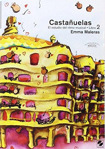 9788480207843: Castañuelas. El estudio del ritmo musical. Vol. II: Castañuelas. Vol. II: El estudio del ritmo musical.: 2