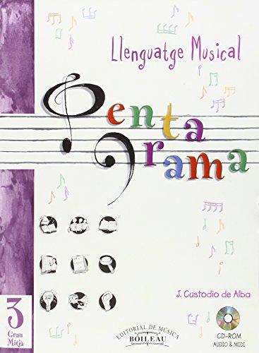 9788480208000: Pentagrama Llenguatge Musical: Pentagrama III Llenguatge Musical Grau Mitjà: Grau Mitjà 3