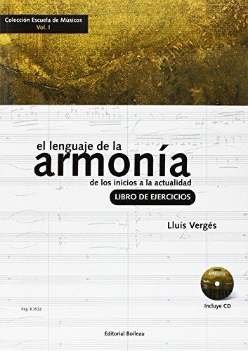 9788480209212: El lenguaje de la armonía. Libro de ejercicios: De los inicios a la actualidad