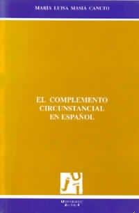 9788480210522: El complemento circunstancial en espanol/ The supplement circumstantial in Spanish (Col.lecció Verbum) (Spanish Edition)