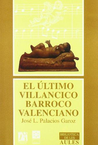 9788480210621: El último villancico barroco valenciano (Biblioteca de les Aules)