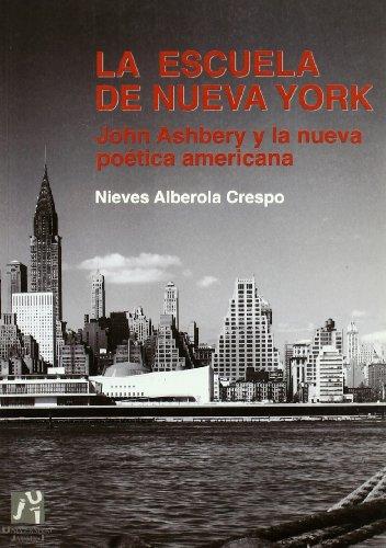 9788480212922: La escuela de Nueva York. John Ashbery y la nueva poética americana: 2 (Estudis Filològics)
