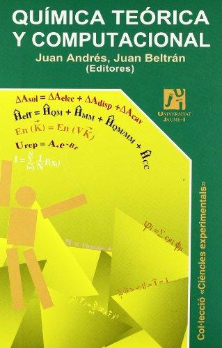 Química teórica y computacional (Spanish Edition): Juan Andrés, Juan
