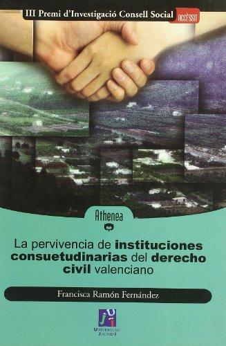 9788480213912: La pervivencia de las instituciones (Athenea)