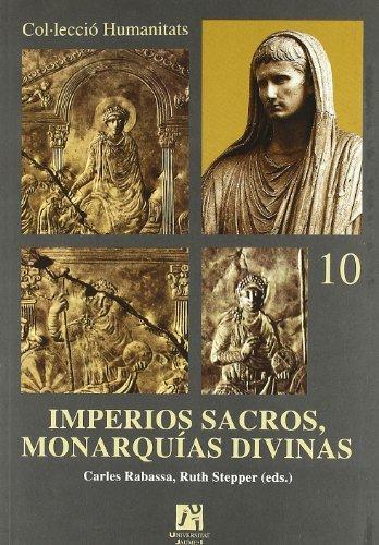 9788480214070: Imperios sacros, monarquias divinas/ Sacral empires, divine monarchies (Spanish Edition)