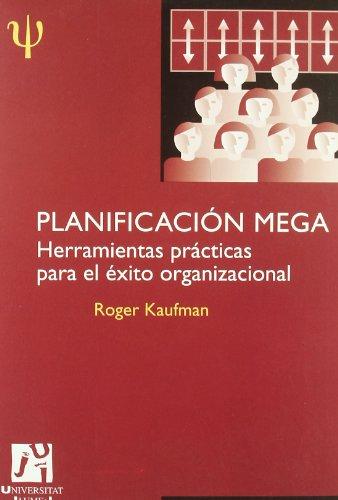 9788480214636: Planificación Mega. Herramientas prácticas para el éxito organizacional. (Spanish Edition)
