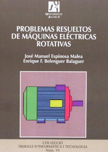 9788480214698: Problemas resueltos de máquinas eléctricas rotativas / Resolved Issues of rotating electrical machines (Spanish Edition)