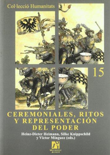 9788480214919: Ceremoniales, ritos y representacion del poder/ Ceremonies, Rituals and Representation of Power (Spanish Edition)