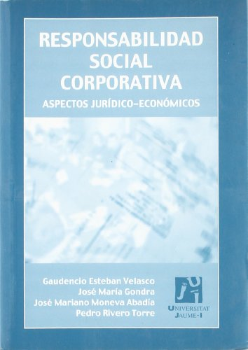 RESPONSABILIDAD SOCIAL CORPORATIVA. ASP: ESTEBAN VELASCO, GAUDENCIO