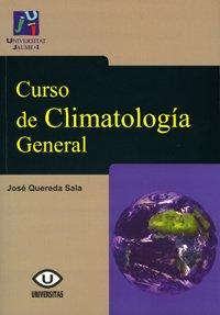 9788480215121: Curso de Climatología General: 21 (Universitas)