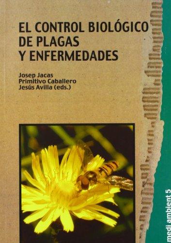 9788480215145: El control biológico de plagas y enfermedades (Medi Ambient)