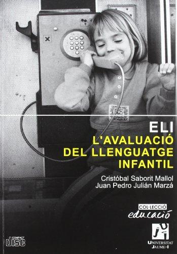 9788480215251: ELI. L'AVALUACIO DEL LLENGUATGE INFANTIL