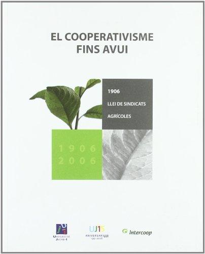 El cooperativisme fins avui - Senent Vidal, María José/ Romero, Pascua