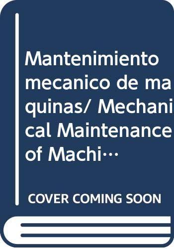 9788480215787: Mantenimiento mecánico de máquinas (Treballs d'Informàtica i Tecnologia)