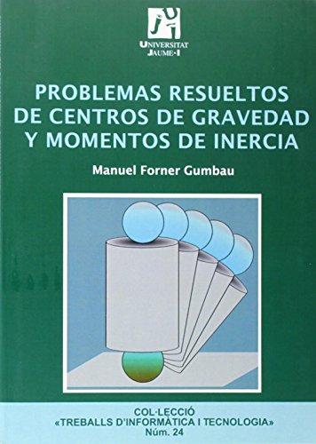 9788480215794: Problemas resueltos de centros de gravedad y momentos de inercia (Spanish Edition)