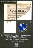 9788480215862: La comunicación corporativa en el ámbito local: 3 (e-Humanitats)