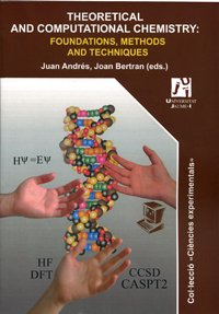 Theoretical and computational chemistry : foundations, methods: Juan Andrés Bort,