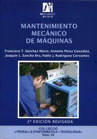9788480216296: Mantenimiento mecánico de máquinas: 25 (Treballs d'Informàtica i Tecnologia)