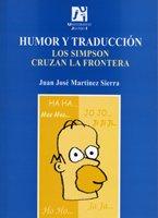 9788480216364: Humor y traducción. Los Simpson cruzan la frontera: 15 (Estudis sobre la traducció)