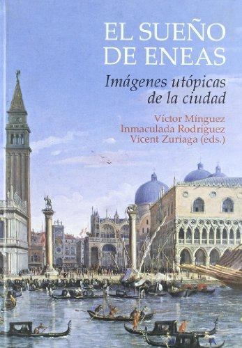 9788480217101: El sueño de Eneas: Imágenes utópicas de la ciudad (Fora de col·lecció)