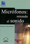 9788480217156: Micrifonos : mirando el sonido (Spanish Edition)