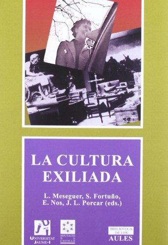 9788480217842: La cultura exiliada. (Biblioteca de les Aules)
