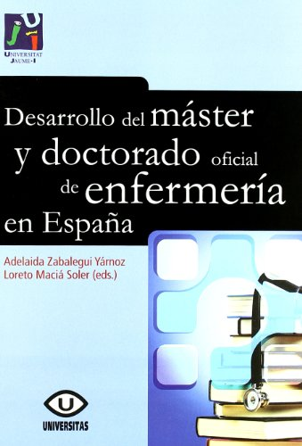 Desarrollo del máster y doctorado oficial de enfermería en España: Maciá Soler...