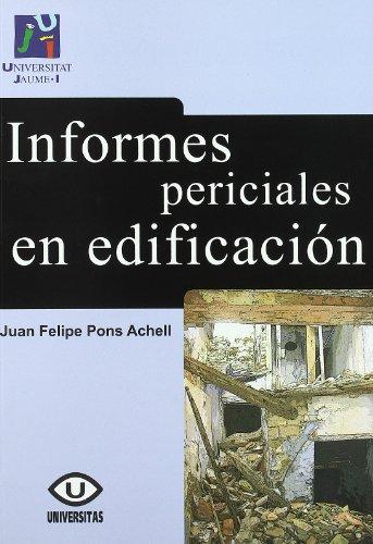 9788480218122: Informes periciales en edificación (Spanish Edition)