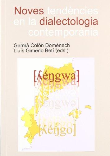 9788480218160: Noves Tendencies En La Dialectologia Contemporania