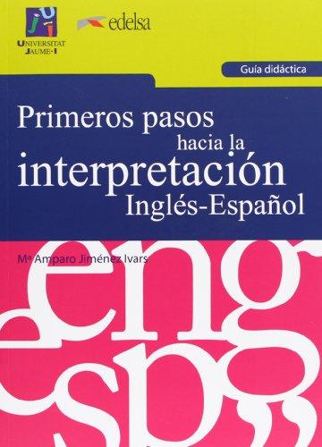 Primeros pasos hacia la interpretación inglés-español : Amparo Jiménez Ivars
