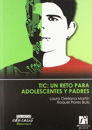 9788480218627: TIC: un reto para adolescentes y padres