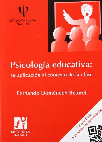 9788480218658: Psicología educativa: su aplicación al contexto de la clase