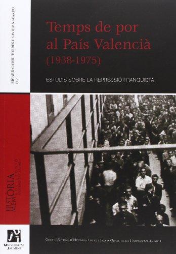 9788480218665: Temps de por al País Valencià (1938-1975): Estudis sobre la repressió franquista