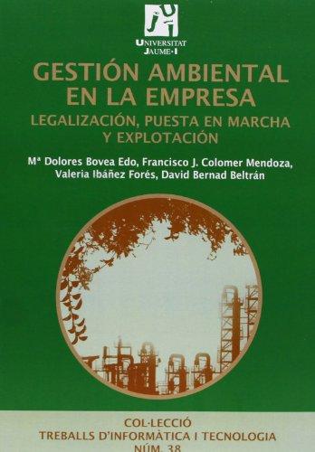 9788480218672: Gestión ambiental en la empresa.: Legalización, puesta en marcha y explotación. (Treballs d'Informàtica i Tecnologia)