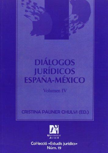 Diálogos jurídicos España-México Volumen IV: Cristina Pauner Chulvi